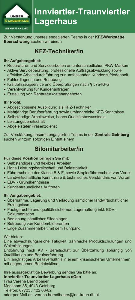 Zur Verstärkung unseres engagierten Teams in der KFZ-Werkstätte Eberschwang suchen wir eine/n KFZ-Techniker/in Silomitarbeiter/in