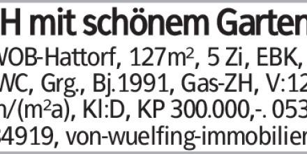 REH mit schönem Garten in WOB-Hattorf, 127m², 5 Zi, EBK, Gä.WC, Grg., Bj.1991,...
