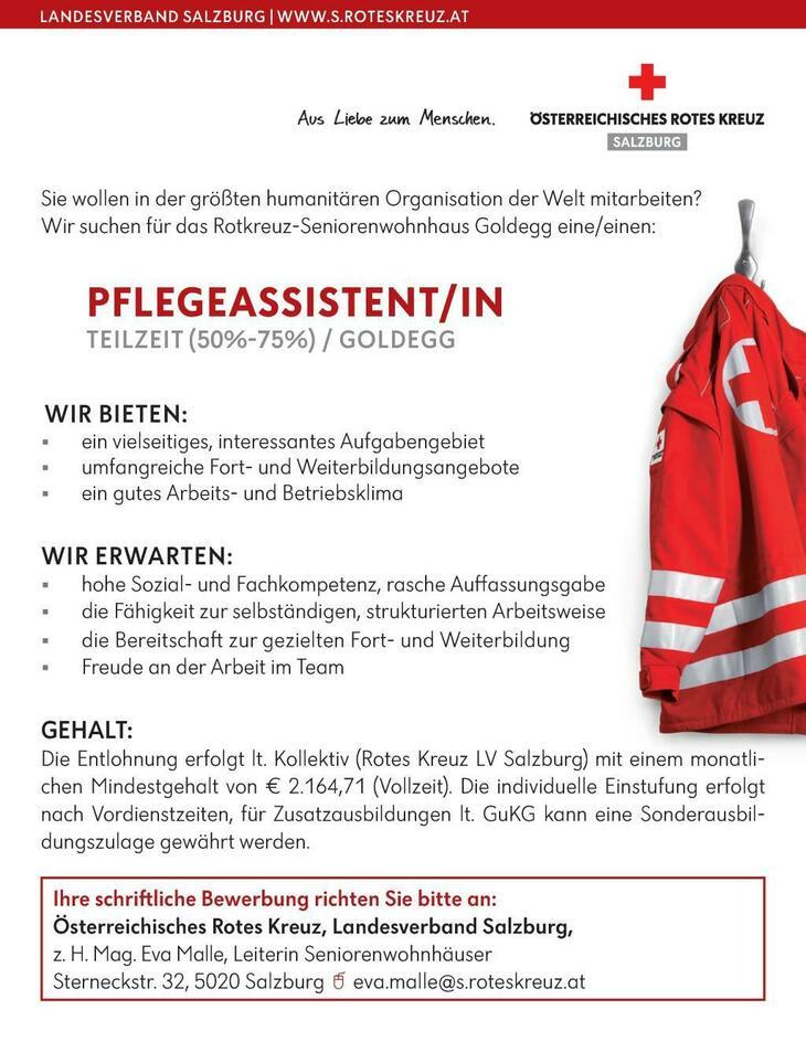 Sie wollen in der größten humanitären Organisation der Welt mitarbeiten? Wir suchen für das Rotkreuz-Seniorenwohnhaus Goldegg eine/einen: PFLEGEASSISTENT/IN