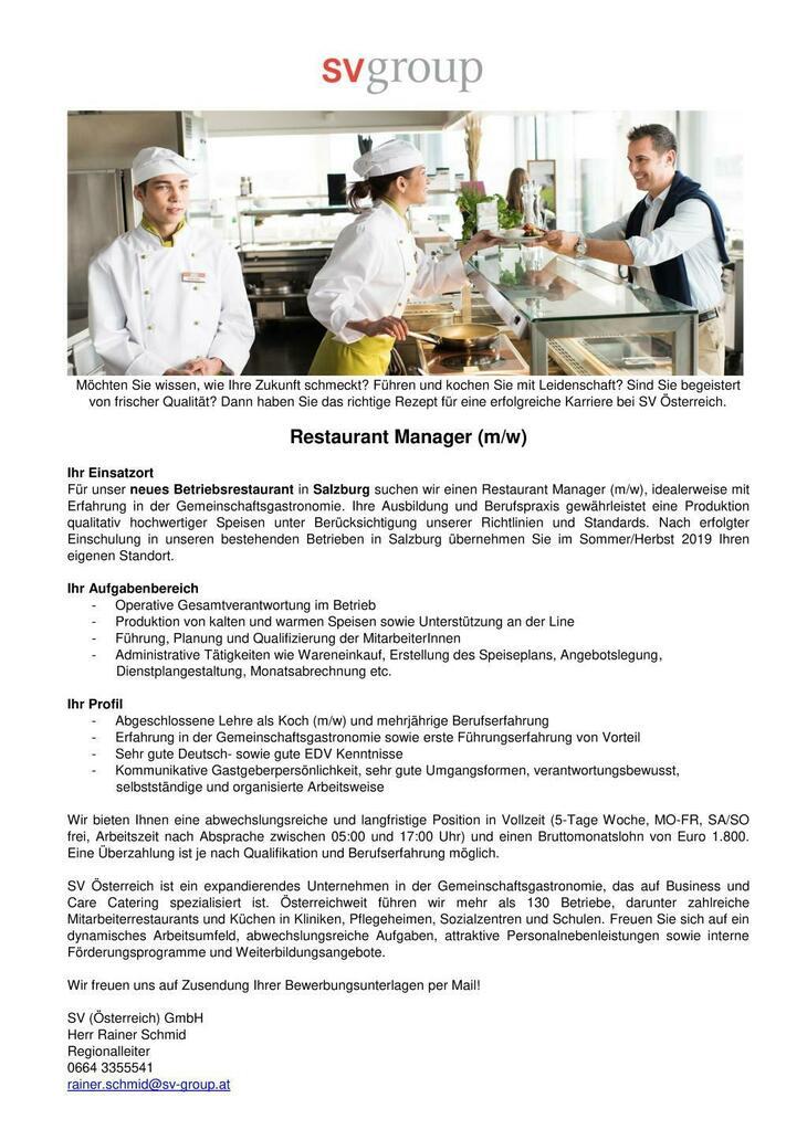 Für unser neues Betriebsrestaurant in Salzburg suchen wir einen Restaurant Manager (m/w), idealerweise mit Erfahrung in der Gemeinschaftsgastronomie.