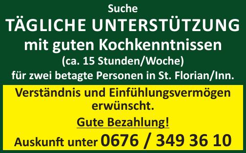 Suche tägliche Unterstützung mit guten Kochkenntnissen (ca. 15 Stunden/Woche) für zwei betagte Personen in St. Florian/Inn.