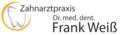 Zahnarztpraxis Dr. med. dent. Frank Weiß