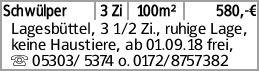 Schwülper 3 Zi 100m² 580,-€ Lagesbüttel, 3 1/2 Zi., ruhige Lage, keine...