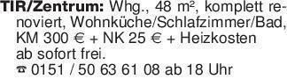 TIR/Zentrum: Whg., 48 m², kom...