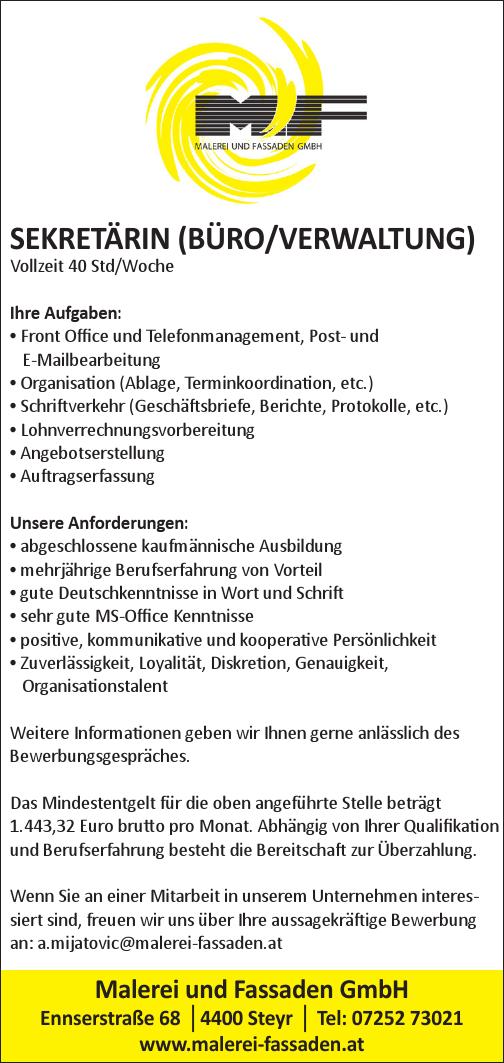 Ihre Aufgaben: • Front Office und Telefonmanagement, Post- und E-Mailbearbeitung • Organisation (Ablage, Terminkoordination, etc.) • Schriftverkehr (Geschäftsbriefe, Berichte, Protokolle, etc.) • Lohn