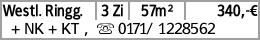 Westl. Ringg. 3 Zi 57m² 340,-€ + NK + KT , s 0171/ 1228562