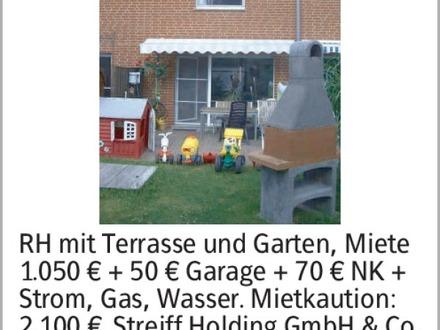 RH mit Terrasse und Garten, Miete 1.050 € + 50 € Garage + 70 € NK + Strom,...