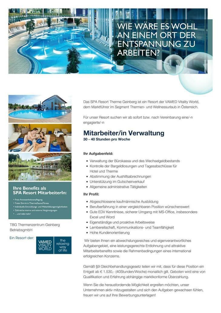 Das SPA Resort Therme Geinberg ist ein Resort der VAMED Vitality World, dem Marktführer im Segment Thermen- und Wellnessurlaub in Österreich. Für unser Resort suchen wir ab sofort bzw. nach Vereinbar