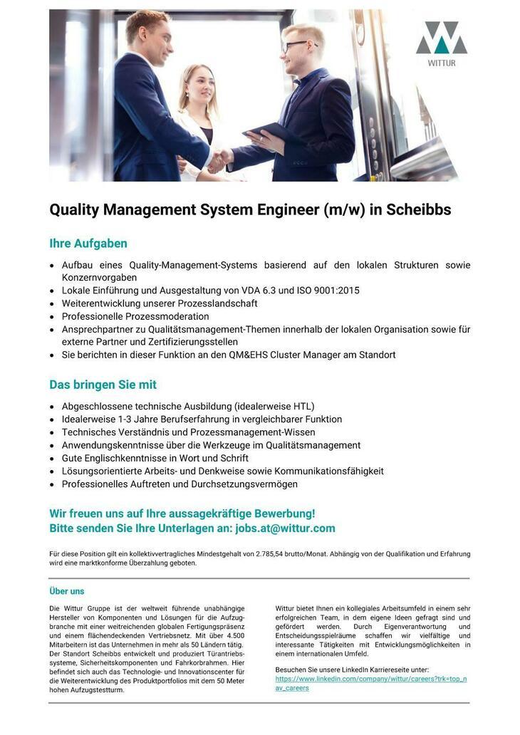 Sie wollen mit uns hoch hinaus? Wittur ist der weltweit führende Hersteller von Aufzugskomponenten. An unserem Standort in Scheibbs suchen wir aktuell einen Quality Management System Engineer (m/w)!