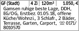 GF (Stadt) 4 Zi 120m² 1.050,-€ Gamsen ruhige beste Lage, DDH, EG/OG, Erstbez....