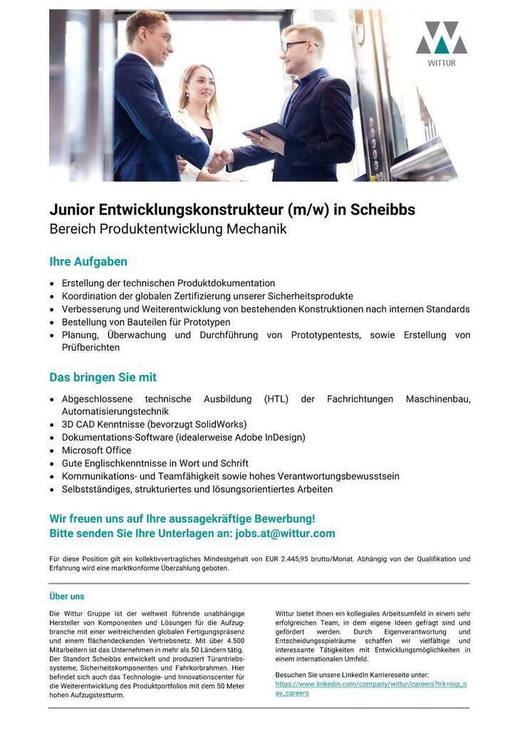 Hoch hinaus mit Wittur! Für unseren Standort in Scheibbs suchen wir eine/n motivierte/n Junior Entwicklungskonstruikteur. Wir freuen uns auf Ihre aussagekräftige Bewerbung!