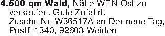 4.500 qm Wald, Nähe WEN-Ost z...