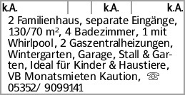 k.A. k.A. k.A. 2 Familienhaus, separate Eingänge, 130/70 m², 4 Badezimmer,...