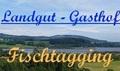 Gasthof Fischtagging