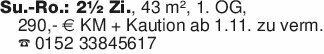 Su.-Ro.: 2½ Zi., 43 m², 1. OG,...