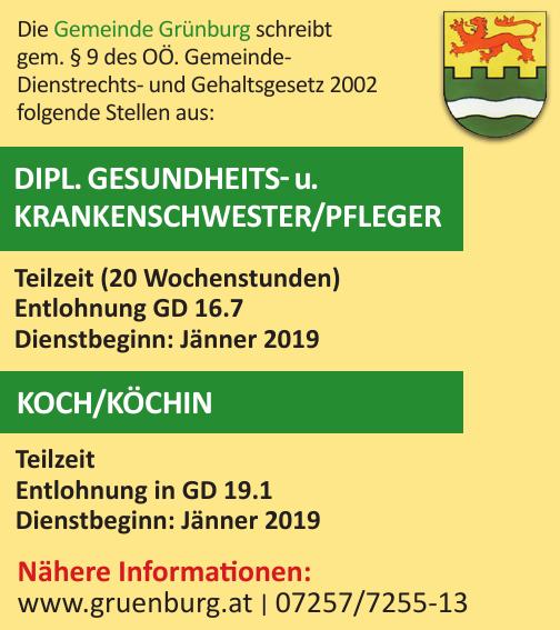 Die Gemeinde Grünburg schreibt gem. § 9 des OÖ. Gemeinde- Dienstrechts- und Gehaltsgesetz 2002 folgende Stellen aus:
