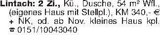 Lintach: 2 Zi., Kü., Dusche, 5...
