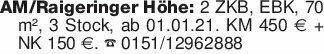 AM/Raigeringer Höhe: 2 ZKB, EB...