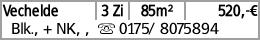 Vechelde 3 Zi 85m² 520,-€ Blk., + NK, , s 0175/ 8075894