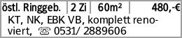 östl. Ringgeb. 2 Zi 60m² 480,-€ KT, NK, EBK VB, komplett renoviert, s...