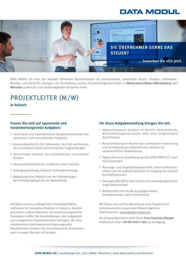 Zur Verstärkung unseres Projektmanagement-Teams in Weikersheim oder München suchen wir ab sofort einen Projektleiter (m/w)
