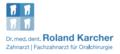 Dr. med. dent. Roland Karcher