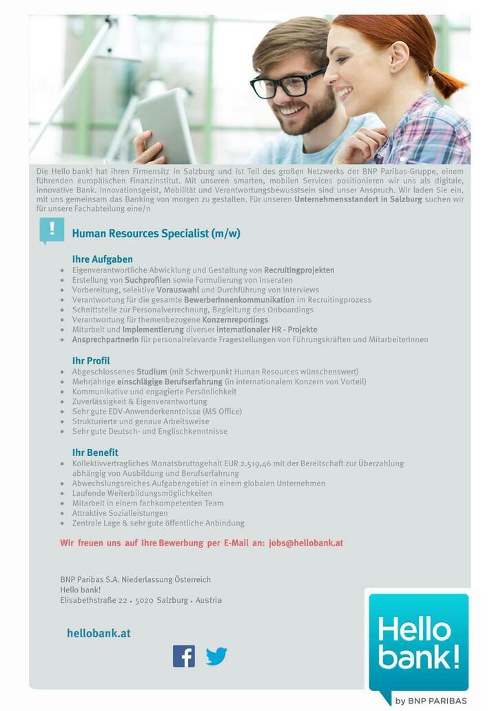 Die Hello bank! hat ihren Firmensitz in Salzburg und ist Teil des großen Netzwerks der BNP Paribas-Gruppe, einem führenden europäischen Finanzinstitut. Sie haben Erfahrung als ProjektmanagerIn?