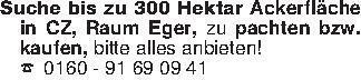 Suche bis zu 300 Hektar Ackerf...