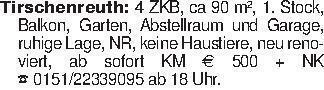 Tirschenreuth: 4 ZKB, ca 90 m²...