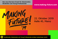 Neues Karriere-Festival für Young Professionals: Making Future 2019