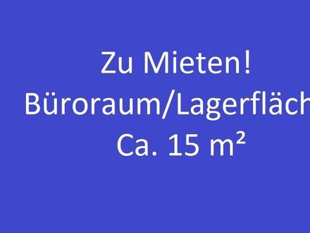 KLEINES ABER FEIN! BÜRORAUM/LAGERFLÄCHE