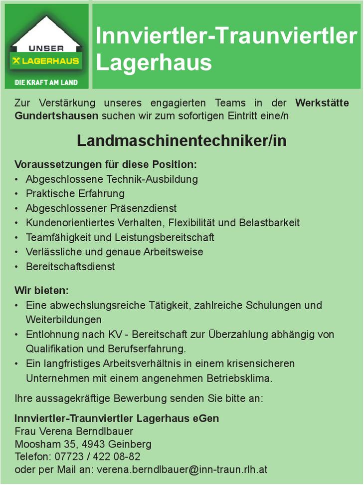 Zur Verstärkung unseres engagierten Teams in der Werkstätte Gundertshausen suchen wir zum sofortigen Eintritt eine/n Landmaschinentechniker/-in