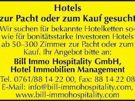 Hotels zur Pacht oder zum Kauf gesucht