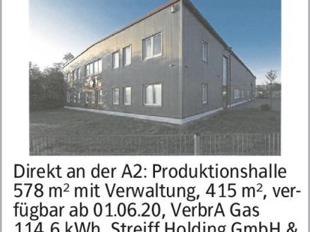 Direkt an der A2: Produktionshalle 578 m² mit Verwaltung, 415 m², verfügbar...
