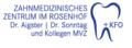 Zahnmedizinisches Zentrum im Rosenhof Dr. Aigster | Dr. Sonntag und Kollegen MVZ
