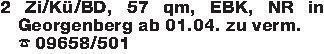 2 Zi/Kü/BD, 57 qm, EBK, NR in...