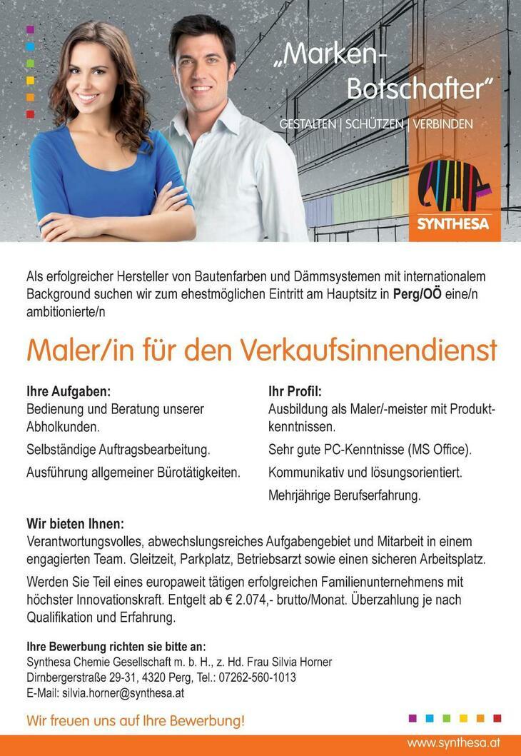 Wir suchen zum ehestmöglichen Eintritt am Hauptsitz in Perg/OÖ eine/n ambitionierte/n Maler/in für den Verkausinnendienst
