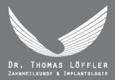 Dr. Thomas Löffler Zahnheilkunde u. Implantologie