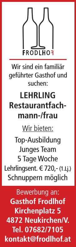 Wir sind ein familiär geführter Gasthof und suchen: LEHRLING Restaurantfachmann-/ frau
