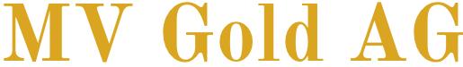MV Gold AG