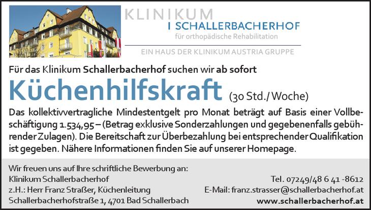 Für das Klinikum Schallerbacherhof suchen wir ab sofort Küchenhilfskraft (30 Std./ Woche)