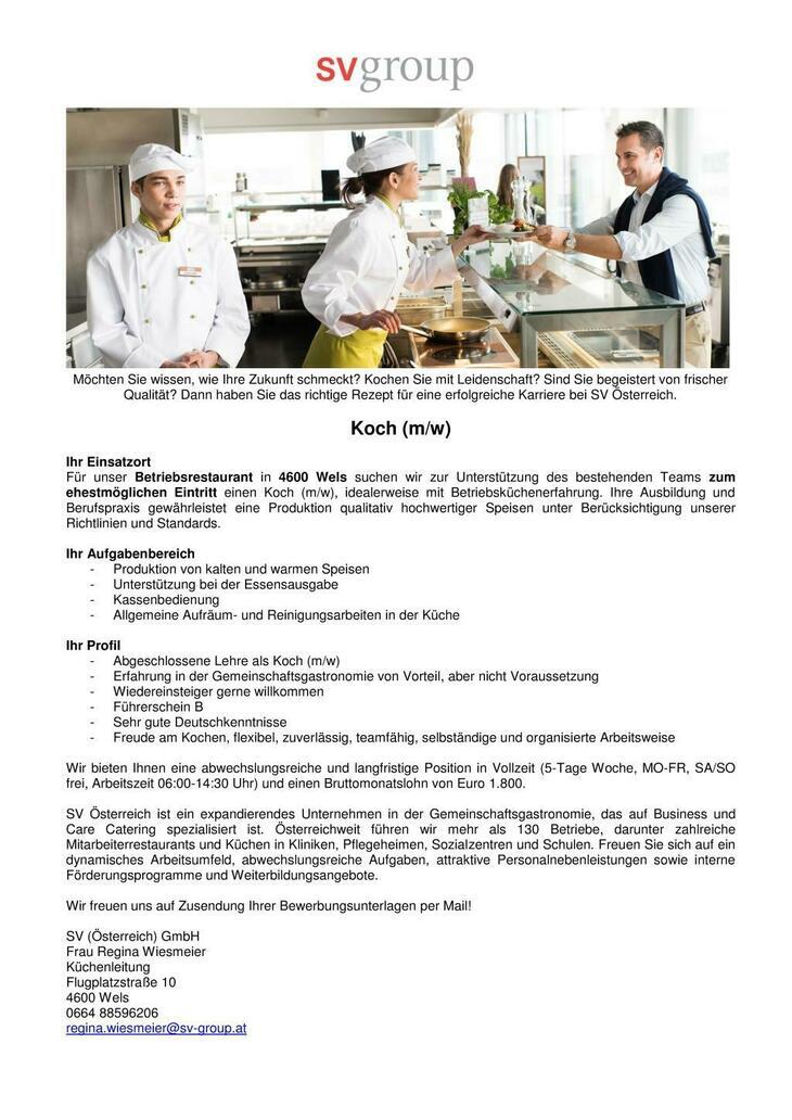 Für unser Betriebsrestaurant in 4600 Wels suchen wir zur Unterstützung des bestehenden Teams zum ehestmöglihen Eintritt einen Koch (m/w), idealerweise mit Betriebsküchenerfahrung.
