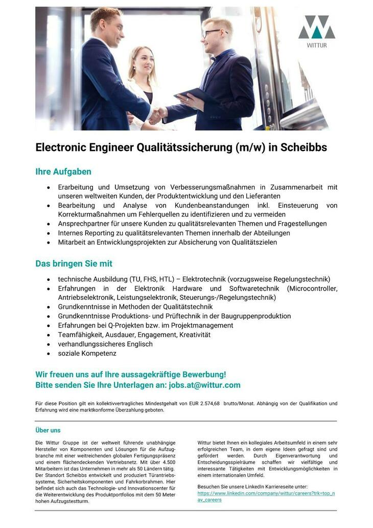 Hoch hinaus mit Wittur! Für unseren Standort in Scheibbs suchen wir eine/n motivierte/n Electronic Engineer in der Qualitätssicherung. Wir freuen uns auf Ihre aussagekräftige Bewerbung!