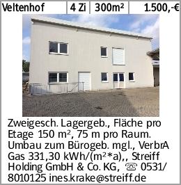 Veltenhof 4 Zi 300m² 1.500,-€ Zweigesch. Lagergeb., Fläche pro Etage 150...