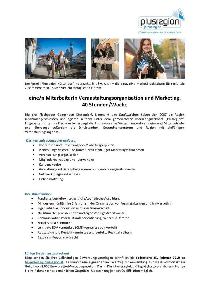 Die Plusregion – die innovative Marketingplattform für regionale Zusammenarbeit - sucht zum ehestmöglichen Eintritt eine/n MitarbeiterIn Veranstaltungsorganisation und Marketing. 40h/Woche