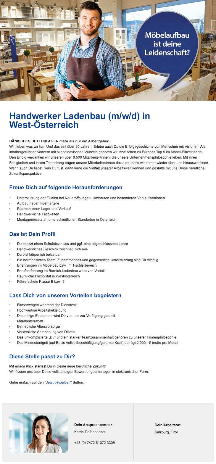 Dänisches Bettenlager ist mehr als nur ein Arbeitgeber! Handwerker Ladenbau (m/w/d) in West- Österreich gesucht!