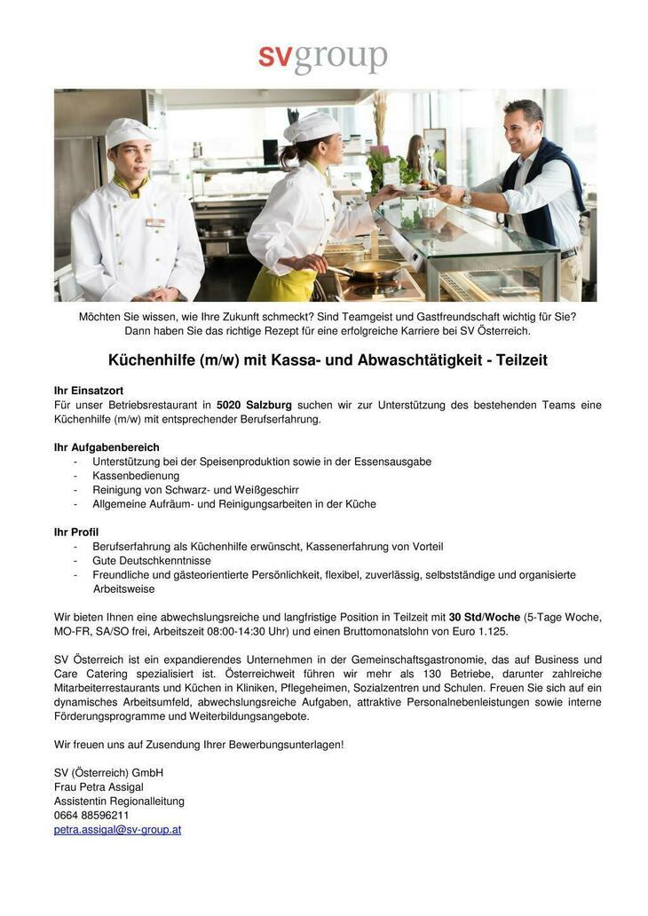 Für unser Betriebsrestaurant in 5020 Salzburg suchen wir zur Unterstützung des bestehenden Teams eine Küchenhilfe (m/w) mit entsprechender Berufserfahrung.