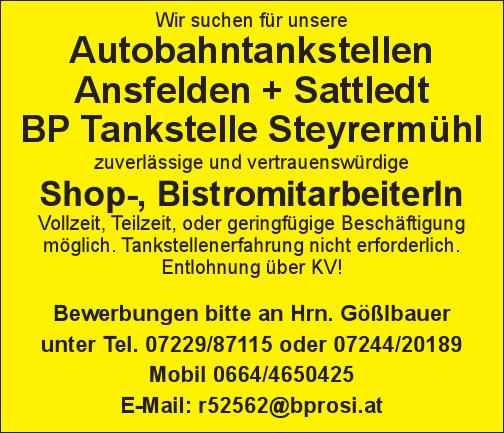 Wir suchen für unsere Autobahntankstellen Ansfelden + Sattledt BP Tankstelle Steyrermühl zuverlässige und vertrauenswürdige Shop-, BistromitarbeiterIn
