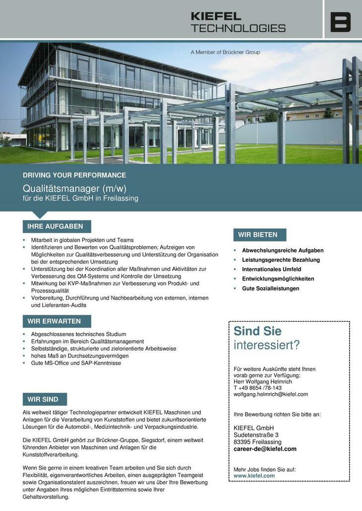 Qualitätsmanager - Mitarbeit in globalen Projekten und Teams - Identifizieren und Bewerten von Qualitätsproblemen - Vorbereitung, Durchführung und Nachbereitung von Lieferanten-Audits
