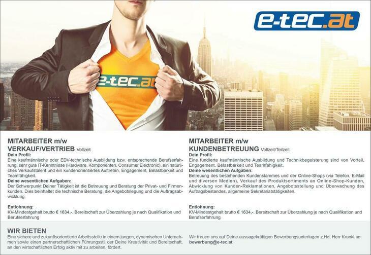 Mitarbeiter Verkauf/Vertrieb (m/w), Mitarbeiter Kundenbetreuung (m/w) Mitarbeiter m/w Verkauf/Vertrieb Vollzeit Dein Profil: Eine kaufmännische oder EDV-technische Ausbildung bzw. entsprechende Berufs